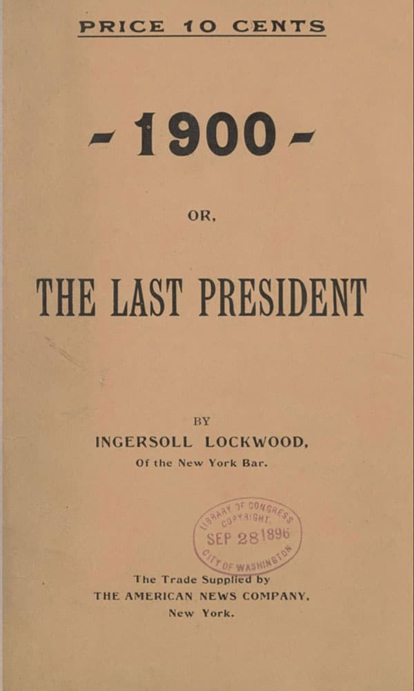 The Last President Ingersoll Lockwood 1896 2