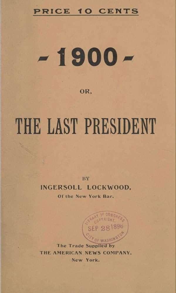 The Last President Ingersoll Lockwood 1896 2